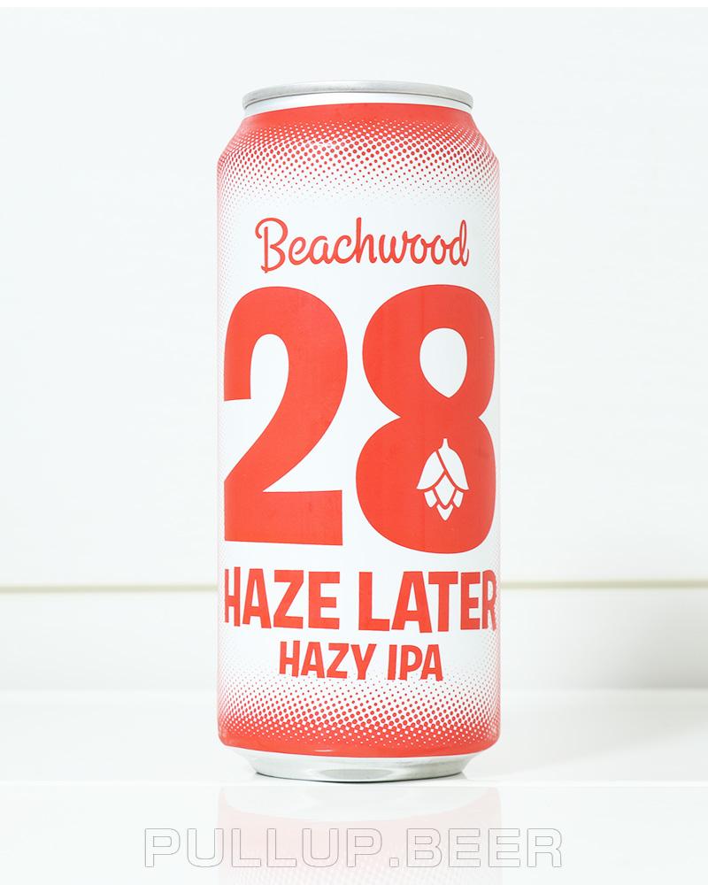 28 Haze Later 28 ヘイズ レイター