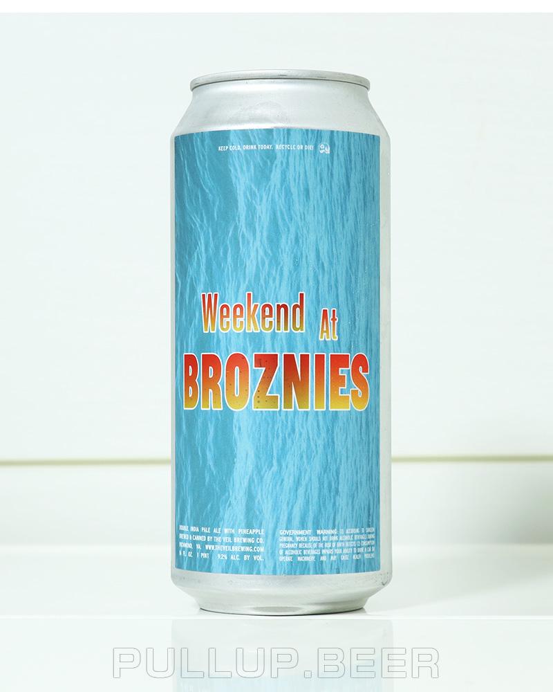 Weekend at Broznies ウィークエンド アット ブロズニーズ